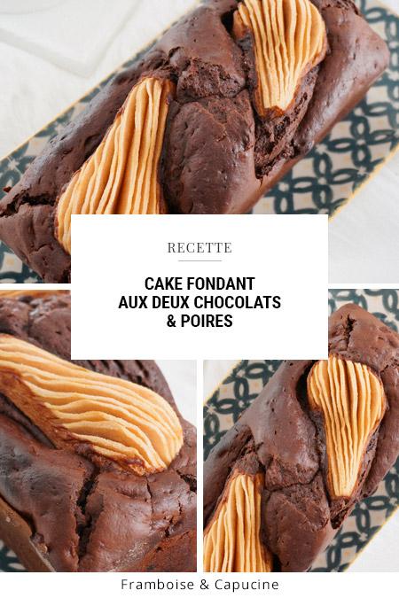 Cake fondant aux deux chocolats & poires