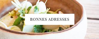 Bonnes adresses