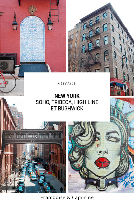New York Soho Tribeca high line Bushwick