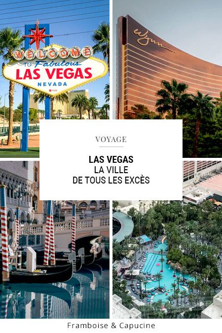 Las Vegas : la ville de tous les excès