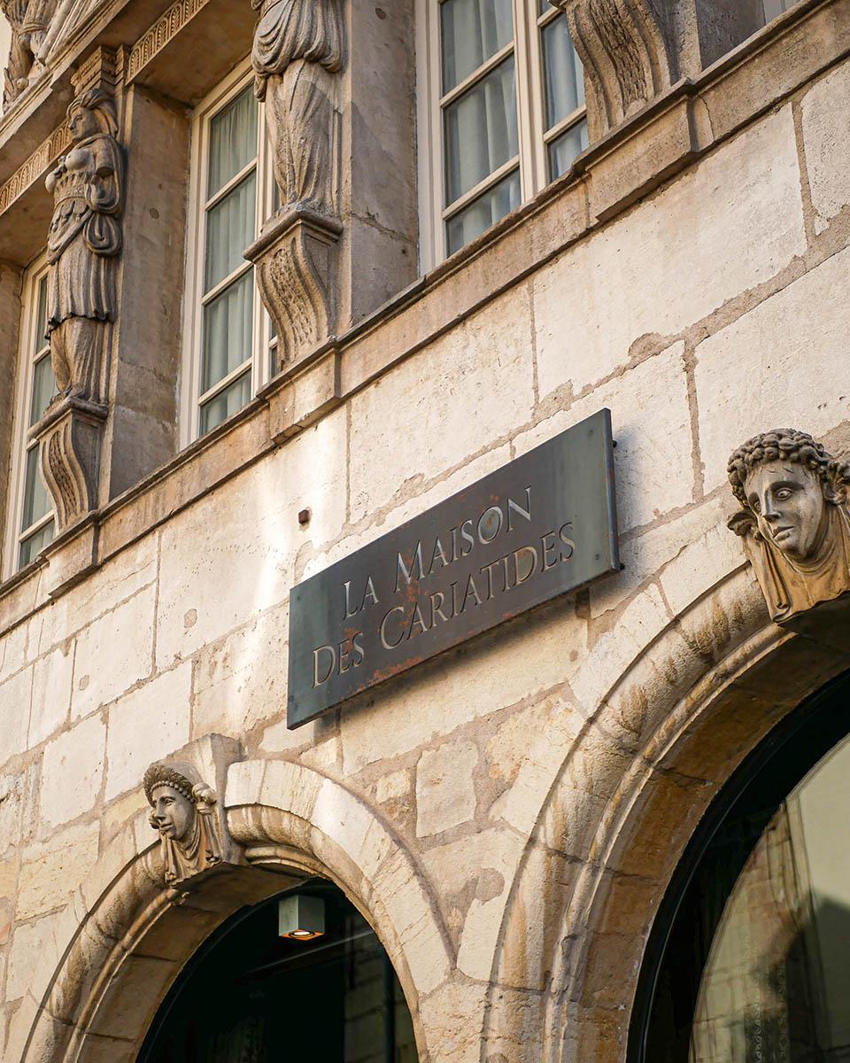 La Maison des Cariatides Dijon