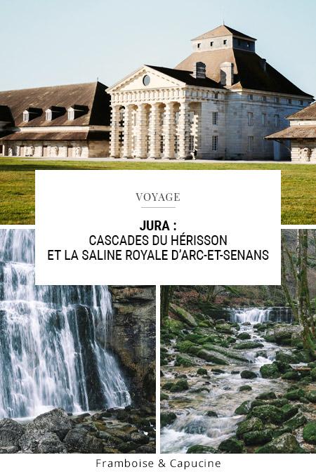 Jura : Cascades du hérisson & la Saline d'Arc-et-Senans