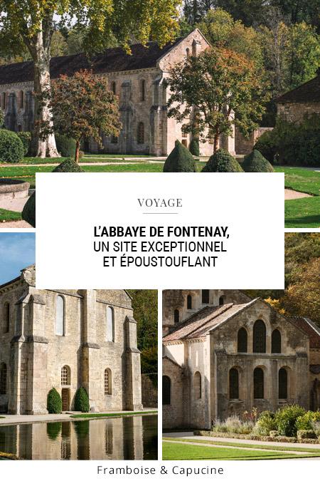 L'Abbaye de Fontenay, un site exceptionnel et époustouflant