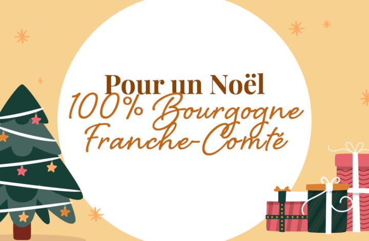 Idées cadeaux Noël Bourgogne Franche-Comté