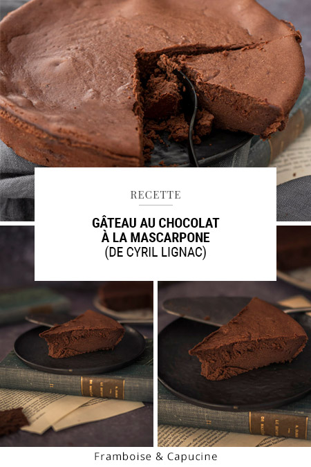 Gâteau au chocolat à la mascarpone (de Cyril Lignac)